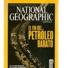 Coleccionismo de National Geographic: NATIONAL GEOGRAPHIC. EL FIN DEL PETRÓLEO BARATO. JUNIO, 2004. (ST/B16). Lote 262897275