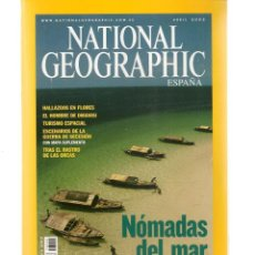 Coleccionismo de National Geographic: NATIONAL GEOGRAPHIC. NÓMADAS DEL MAR. ABRIL, 2005. (ST/B16). Lote 262904685