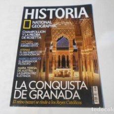Coleccionismo de National Geographic: HISTORIA NATIONAL GEOGRAPHIC-Nº86--LA CONQUISTA DE GRANADA,EL REINO NAZARI SE RINDE A LOS REYES CATO. Lote 268887964
