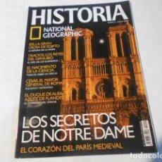Coleccionismo de National Geographic: HISTORIA NATIONAL GEOGRAPHIC-Nº49-LOS SECRETOS DE NOTRE DAME. Lote 268922944