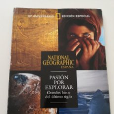 Coleccionismo de National Geographic: REVISTA NATIONAL GEOGRAPHIC ESPAÑA - EDICIÓN ESPECIAL 10 ANIVERSARIO - PASIÓN POR EXPLORAR HITOS. Lote 271153163