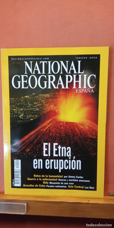 NATIONAL GEOGRAPHIC ESPAÑA. EL ETNA EN ERUPCION. FEBRERO 2002. (Coleccionismo - Revistas y Periódicos Modernos (a partir de 1.940) - Revista National Geographic)