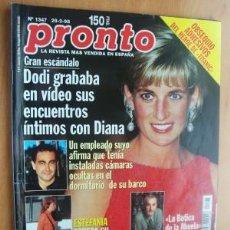 Coleccionismo de Revista Pronto: PRONTO Nº1347 FECHA28/2/98 EN PORTADA- DODI GRABABA EN VIDEO SUS ENCUENTROS INTIMOS CON DIANA . Lote 17502176