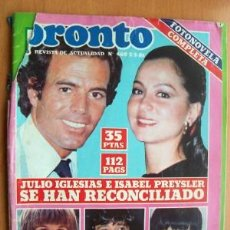 Coleccionismo de Revista Pronto: PRONTO Nº460 FECHA 2/3/81 EN PORTADA JULIO IGLESIAS E ISABEL PREYSLER SE HAN RECONCILIADO(2 PÁGINAS). Lote 35012799