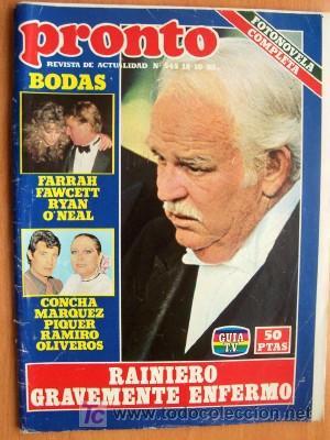 PRONTO Nº 545 FECHA 18/10/82 EN PORTADA- RAINIERO GRAVEMENTE ENFERMO (2 PÁGINAS) (Papel - Revistas y Periódicos Modernos (a partir de 1.940) - Revista Pronto)