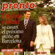 Coleccionismo de Revista Pronto: PRONTO Nº 1305 SUPLEMENTO ESPECIAL CRISTINA E IÑAKI. Lote 25011576