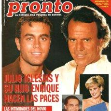 Coleccionismo de Revista Pronto: PRONTO Nº 1319 JULIO Y ENRIQUE HACEN LAS PACES DODI Y DI. Lote 25470772