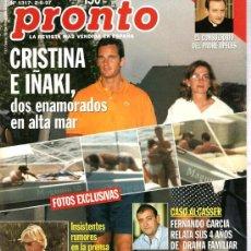 Coleccionismo de Revista Pronto: PRONTO Nº 1317 CRISTINA E IÑAKI, ENAMORADOS EN EL MAR. Lote 25721890