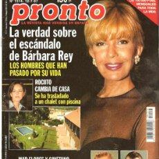 Coleccionismo de Revista Pronto: PRONTO Nº 1314 EL ESCÁNDALO DE BARBARA REY,. Lote 23337695