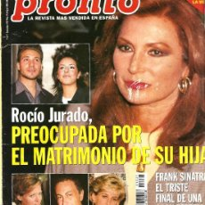 Coleccionismo de Revista Pronto: PRONTO Nº 1321 ROCIO JURADO PREOCUPADA POR ROCIÍTO. Lote 26309180