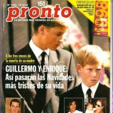 Coleccionismo de Revista Pronto: PRONTO Nº 1336 GUILLERMO Y ENRIQUE, TRISTES NAVIDADES. Lote 26762006