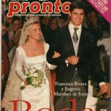 Coleccionismo de Revista Pronto: PRONTO FRANCISCO-EUGENIA Nº 1382 BODA DEL TORERO Y LA ARISTÓCRATA. Lote 26624073