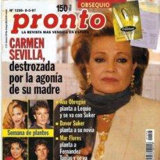 Coleccionismo de Revista Pronto: PRONTO Nº 1296 CARMEN SEVILLA Y LA AGONÍA DE SU MADRE. Lote 25821606