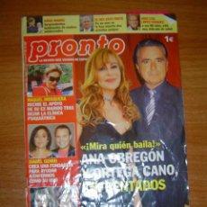 Coleccionismo de Revista Pronto: PRONTO Nº 1898.20.9.2008.ANA OBREGON Y ORTEGA CANO ENFRENTADOS,. Lote 12713056