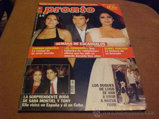 REVISTA PRONTO AÑO 2002 PORTADA ISABEL PANTOJA (HISTORIA DE SU DESNUDO), BODA SARA MONTIEL Y TONY (Papel - Revistas y Periódicos Modernos (a partir de 1.940) - Revista Pronto)