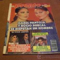 Coleccionismo de Revista Pronto: REVISTA PRONTO AÑO 1988 PORTADA ISABEL PANTOJA ROCIO DURCAL. Lote 26073710