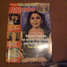 Coleccionismo de Revista Pronto: REVISTA PRONTO PORTADA ISABEL PANTOJA. Lote 21481486
