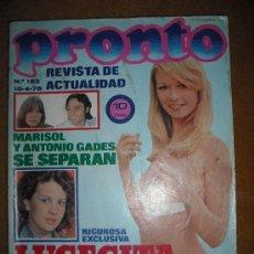 Coleccionismo de Revista Pronto: PRONTO 18-4-75 MARISOL - KARINA -KOJAK - LUCECITA- LOLA FLORES. Lote 98996290