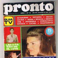 Coleccionismo de Revista Pronto: PRONTO - REVISTA TV -Nº 15 - 28 AGOSTO 1972 - SERRAT - EL LUTE - JACQUELINE. Lote 26247271