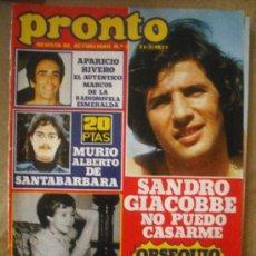 Coleccionismo de Revista Pronto: PRONTO 21-7-77 SANDRO GIACOBBE - MARISA PAREDES- SANTABARBARA. Lote 27116880