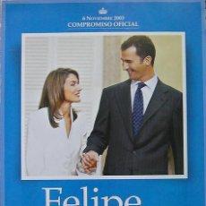 Coleccionismo de Revista Pronto: PRONTO,REVISTA SUPLEMENTO ESPECIAL, NOV.2003-FELIPE- LETIZIA, LA PETICIÓN DE MANO DE LA FUTURA REINA. Lote 27448832