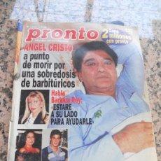 Coleccionismo de Revista Pronto: REVISTA PRONTO, EN PORTADA ANGEL CRISTO.. Lote 28233306