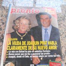 Coleccionismo de Revista Pronto: REVISTA PRONTO, EN PORTADA LA VIUDA DE JOAQUIN PRAT.. Lote 28233322