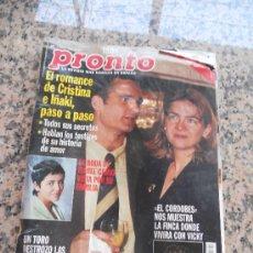 Coleccionismo de Revista Pronto: REVISTA PRONTO , EN PORTADA LA INFANTA CRISTINA E IÑAKI. Lote 28233336