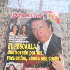 Coleccionismo de Revista Pronto: REVISTA PRONTO, EN PORTADA EL PESCAILLA. Lote 28233444