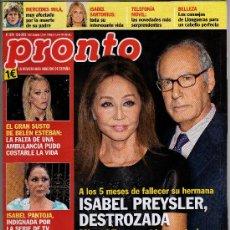 Coleccionismo de Revista Pronto: REVISTA PRONTO Nº 2079 - 10-3-2012 - 92 PÁGINAS - EN PORTADA: ISABEL PREYSLER. Lote 31321424