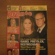 Coleccionismo de Revista Pronto: REVISTA PRONTO Nº 2079- 10,3,2012-ISABEL PREYSLER DESTROZADA. Lote 31949412
