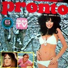 Coleccionismo de Revista Pronto: REVISTA PRONTO 1973 / MARISOL Y ANTONIO GADES, ORNELLA MUTI, NADIA CASSINI, MARIBEL MARTIN, LOTUS. Lote 34903535