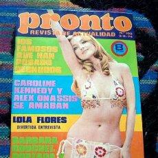 Coleccionismo de Revista Pronto: REVISTA PRONTO 1974 / BARBARA BOUCHET, LOLA FLORES, BEN MURPHY, JUAN BAU +++. Lote 34909595