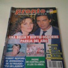 Coleccionismo de Revista Pronto: PRONTO Nº 763 1986 ANA BELEN Y BERTIN OSBORNE NUEVA PAREJA. ROCIO JURADO. CARMEN SEVILLA.. Lote 35255249