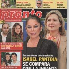 Coleccionismo de Revista Pronto: REVISTA PRONTO Nº 2092 JUNIO 2012 ISABEL PANTOJA SE COMPARA CON LA INFANTA CRISTINA. KIKO RIVERA. Lote 36759888