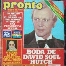 Coleccionismo de Revista Pronto: REVISTA PRONTO 1979 / DAVID SOUL, DEMIS ROUSSOS, VICTORIA ABRIL, ROD STEWART, SUPERMAN. Lote 36954606