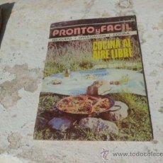 Coleccionismo de Revista Pronto: REVISTA PRONTO Y FACIL COCINA AL AIRE LIBRE LEONA RAMIREZ ED. BRUGUERA 1977 REV-166. Lote 38378914