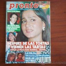 Coleccionismo de Revista Pronto: PRONTO - Nº 891 - 3 DE JUNIO DE 1989 / IÑAKI GABILONDO / PELEA RUIZ MATEOS - BOYER. Lote 146551070