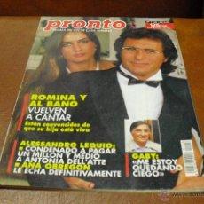 Coleccionismo de Revista Pronto: REV.4/1.994 PRONTO ROMINA Y ALBANO RPTJE. OLAZABAL,GABY,PADRE PIERRE-FILIPINAS,. Lote 42042558