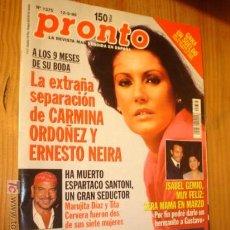 Coleccionismo de Revista Pronto: REVISTA PRONTO Nº 1375 AÑO 98 EN PORTADA CARMINA ORDOÑEZ . Lote 4382600