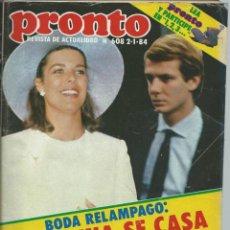 Coleccionismo de Revista Pronto: PRONTO Nº 608 CON CAROLINA DE MONACO SE CASA EMBARAZADA EN 1984. Lote 42731503