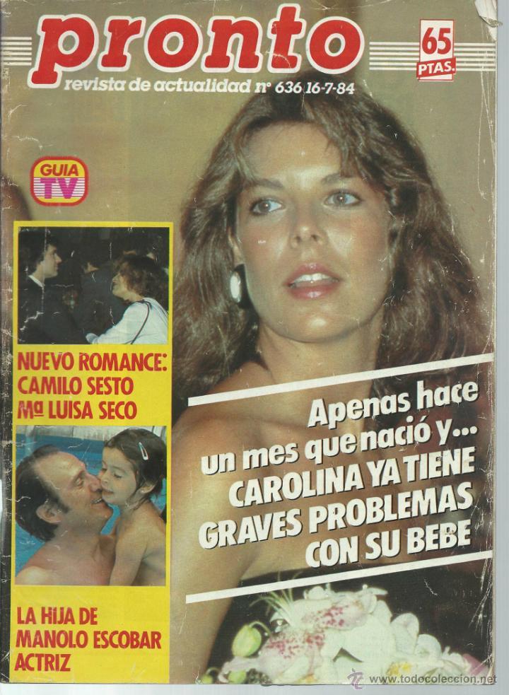 PRONTO Nº 636 CON CAROLINA DE MONACO Y PROBLEMAS CON SU BEBE - CAMILO SESTO - BERTIN DE 1984 (Papel - Revistas y Periódicos Modernos (a partir de 1.940) - Revista Pronto)