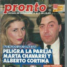 Coleccionismo de Revista Pronto: PRONTO CON - MARTA CHAVARRI - ISABEL PANTOJA Nº 912 DE 1989. Lote 43339222