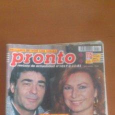 Coleccionismo de Revista Pronto: PRONTO Nº 1017 *02/11/1991*MAXIMO VALVERDE Y ROCIO JURADO*MERYL STREEP*MARTA SANCHEZ*CHER. Lote 43352161