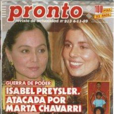 Coleccionismo de Revista Pronto: PRONTO CON - ISABEL PREYSLER Y MARTA CHAVARRI Nº 913 DE 1989. Lote 43568389