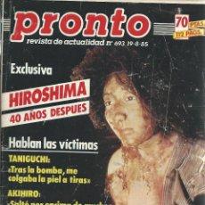 Coleccionismo de Revista Pronto: PRONTO CON -EL ROMANCE DE ISABEL PREYSLER Y BOYER Nº 693 DE 1985. Lote 43681519