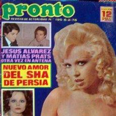 Coleccionismo de Revista Pronto: REVISTA PRONTO / AGATA LYS, MARISOL, ROCIO DURCAL, ROSA MORENA, THE BEATLES, DESTAPE, IGLESIAS. Lote 107104106