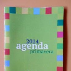 Coleccionismo de Revista Pronto: 2014 AGENDA PRIMAVERA. CON MÁS DE 70 TRUCOS PARA AHORRAR. PRONTO - DIVERSOS AUTORES. Lote 44864720