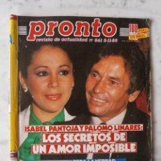 Coleccionismo de Revista Pronto: REVISTA PRONTO Nº 861 - ISABEL PANTOJA - MARISOL - MASIEL - ANA BELEN - BERTIN OSBORNE. Lote 45164498