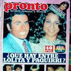 Coleccionismo de Revista Pronto: REVISTA PRONTO 1981 / LOLITA FLORES, PAQUIRRI, MIGUEL BOSE, MARISOL, NADIUSKA, MANOLO ESCOBAR, LIO. Lote 45925605
